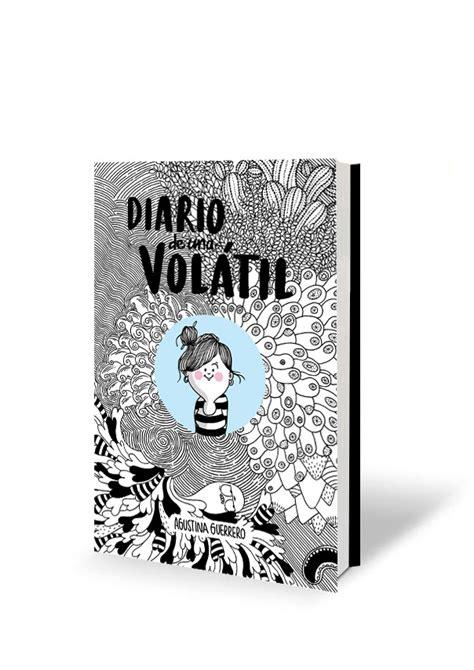 libro diario de una voltil diario de una volatil libro agustina guerrero