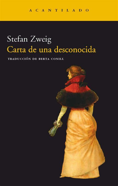 carta de una desconocida 1519615434 carta de una desconocida zweig stefan sinopsis del libro rese 241 as criticas opiniones