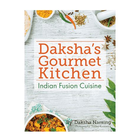 Gourmet Kitchen Items Daksha S Gourmet Kitchen Daksha S Gourmet Spices
