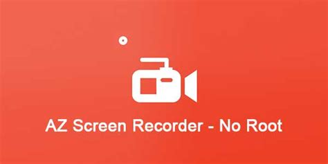 screen recorder apk no root az screen recorder no root 4 9 2 premium unlocked apk mod best clash royal deck