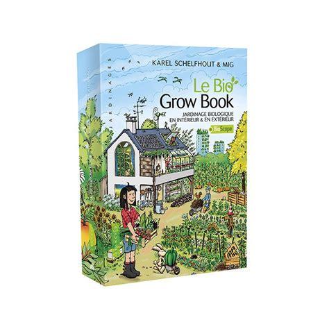 grow le le bio grow book editions edition 36 97