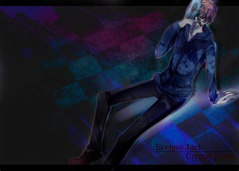 imagenes de eyeless jack anime eyeless jack by gatanii69 on deviantart