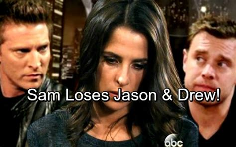 general hospital gh spoilers will jason get both sam general hospital spoilers sam alienates both jason and