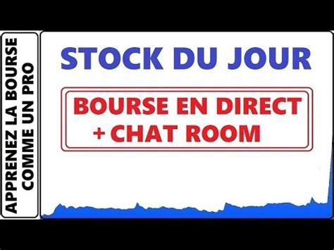 Canada Chat Room Only by La Bourse En Direct Avec Chat Room Sur Les Stock Du