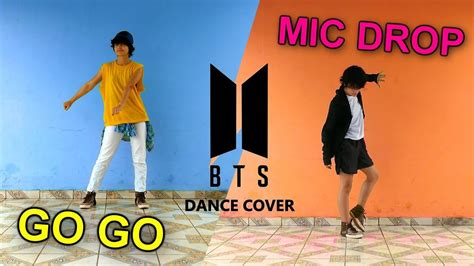 bts gogo dance bts 방탄소년단 go go 고민보다 go mic drop dance cover by
