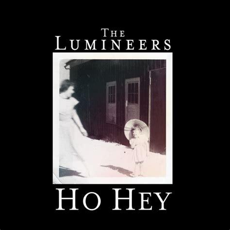 testo hey the lumineers ho hey traduzione testo ufficiale