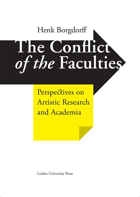 on the faculties books the conflict of the faculties perspectives on artistic