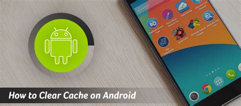 android how to clear cache how to clear cache on android best android app cache cleaner 2016