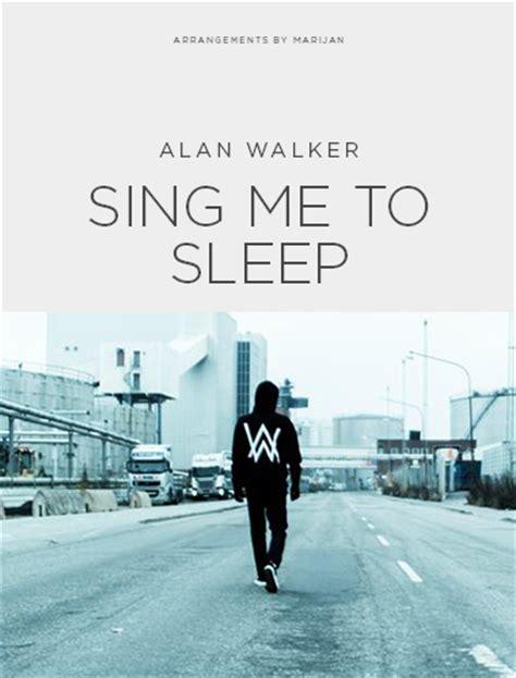 Alan Walker Hello Mp3 Download | alan walker quot sing me to sleep quot sheet music freebird notes