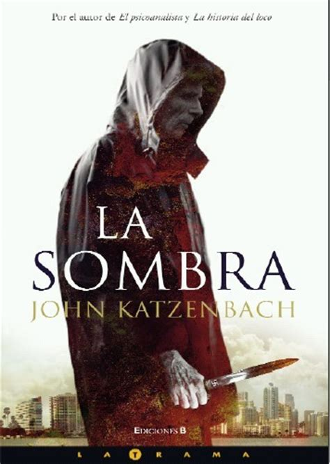 la sombra katzenbach john sinopsis del libro rese 241 as
