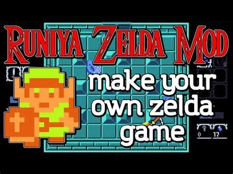 make mod game runiya zelda mod make your own zelda game zelda maker