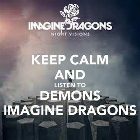 free mp download demons imagine dragons keep calm and listen to demons imagine dragons poster