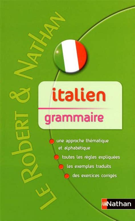 libro bescherelle italien la grammaire livre italien grammaire livre marina ferdeghini varejka paola niggi nathan rob nath