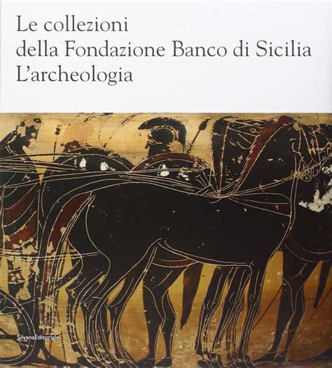 fondazione banco di sicilia libreria della spada le collezioni della fondazione