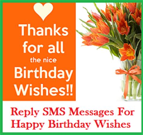 Reply To Happy Birthday Wishes Thank You Messages Sle Thank You Messages For