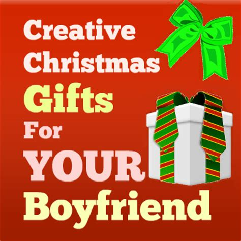 creative christmas gifts for boyfriend