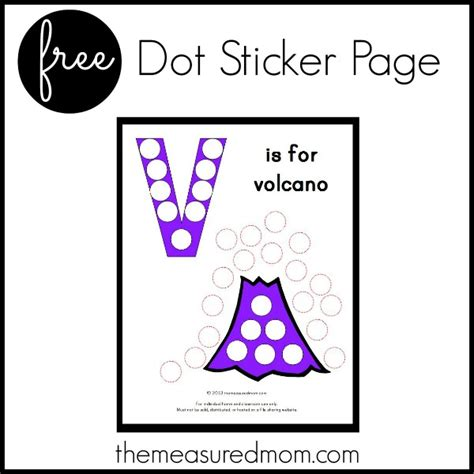 printable dot stickers free letter v printable v is for volcano the measured mom