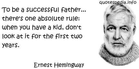 ernest hemingway biography the childhood years famous quotes reflections aphorisms quotes about