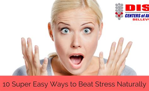 5 ways to beat stress blog non surgical spine relief in bellevue wa dr