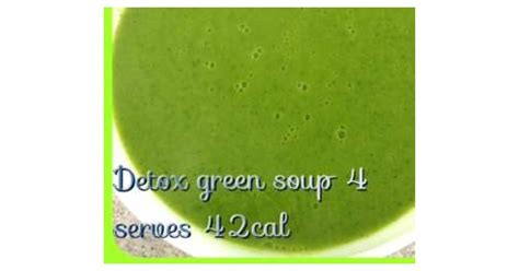 Detox Soup Thermomix by Detox Green Soup Healthy Chef Recipe Converted To