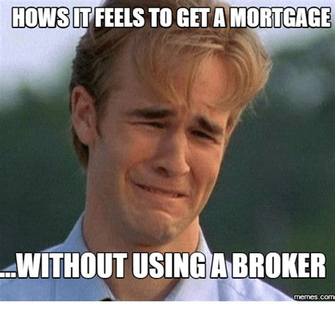 Mortgage Meme - 25 best memes about mortgage meme mortgage memes