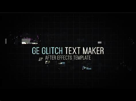effects template ge glitch text maker youtube