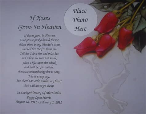Deceased Birthday Quotes If Roses Grow In Heaven Memorial Poem For Deceased Mom