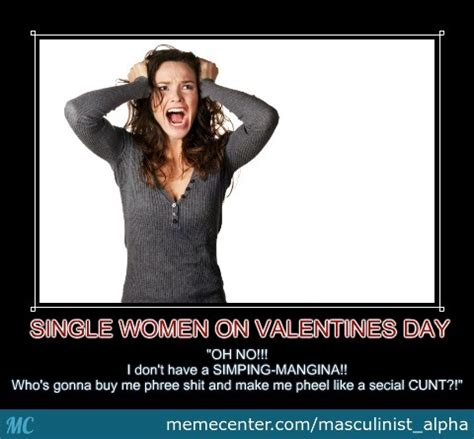 Valentines Day Single Meme - single women on valentines day by recyclebin meme center