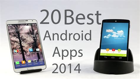 top 20 best android apps 2015 top 20 best android apps 2014