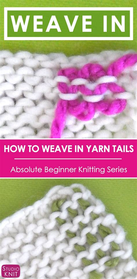how to weave in ends when knitting how to weave in ends in knitting studio knit