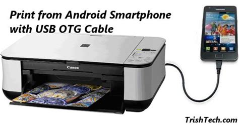 how to print on android how to print from android using the usb otg cable