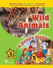 libro the visitor how and mchr 3 wild animals a hungry visitor macmillan agapea libros urgentes