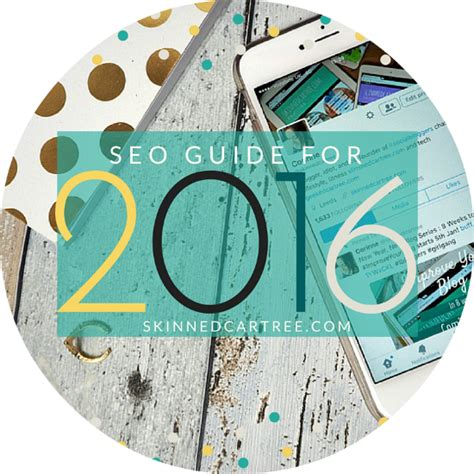 Seo Guide 2016 by Seo Guide For 2016 Skinnedcartree Tips And Social