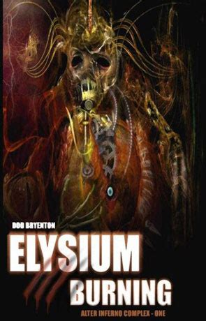 elysium books elysium burning a book by ddd bryenton book review