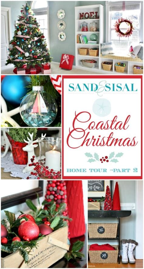 coastal xmas decor home tours coastal home tour part 1 sand and sisal