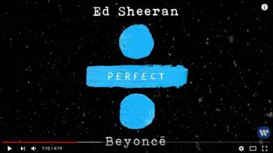 ed sheeran perfect new version ed sheeran duets with beyonc 233 on an all new version of