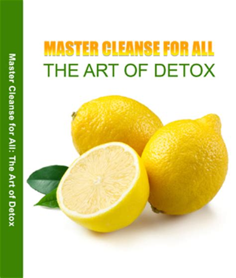 Definition Of Detox Water by Master Cleanse Diet Detoxify Your Uniqsource