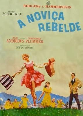 nedlasting filmer the sound of music gratis cl 225 ssicos do cinema filme a novi 199 a rebelde dublado