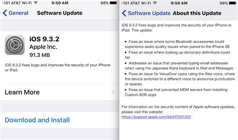 iphone update ios 9 3 2 update available now ipsw links