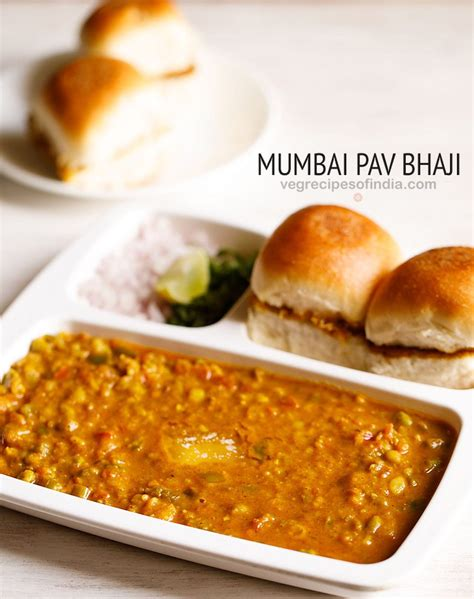 indian pav recipe pav bhaji recipe how to make delicious mumbai pav bhaji