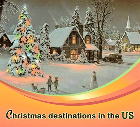 five best places celebrate christmas in us
