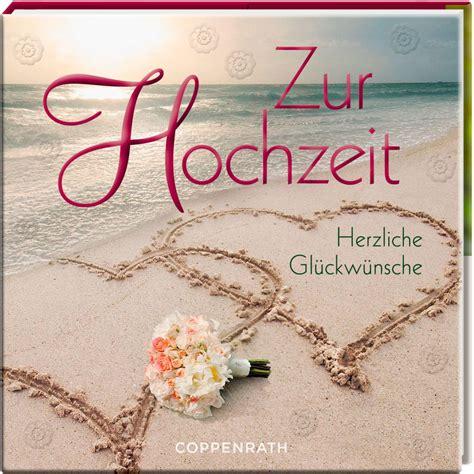 Zur Hochzeit by Coppenrath Verlag 62380 Bellibri Zur Hochzeit Herzliche