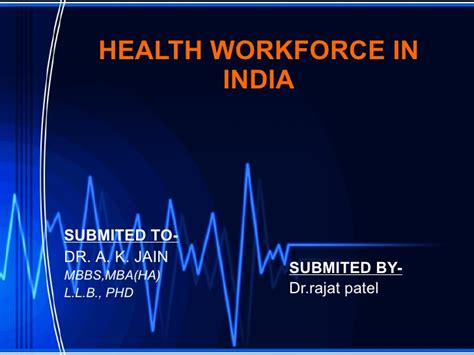Healthcare Mba In India by Health Workforce In India