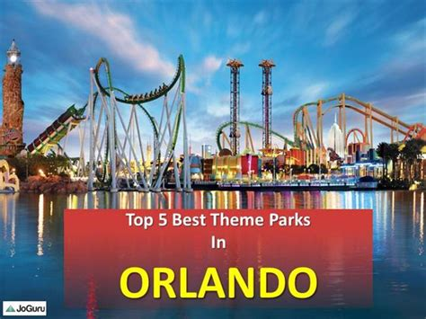 list theme parks in orlando top 5 best theme parks in orlando authorstream