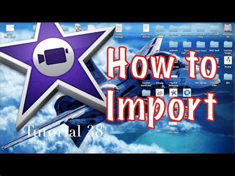 tutorial imovie 10 0 5 how to import from external drive to imovie 10 0 3