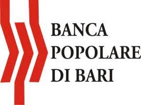 banca popolare di bari aperto il confronto con gli