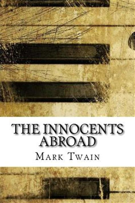 the innocents abroad books the innocents abroad paperback green apple books