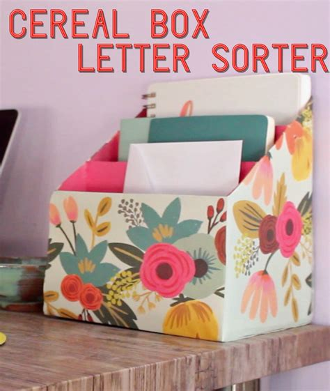 How To Make Letter Box With Paper - upcycle your used cereal boxes by turning them into a