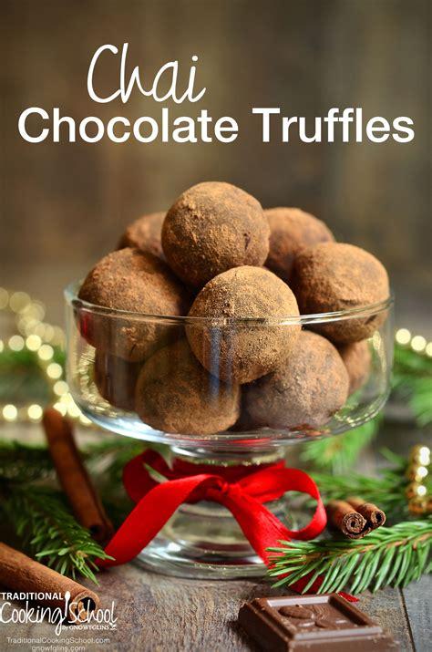 Celebrate The Season With Chocolate by Chai Chocolate Truffles
