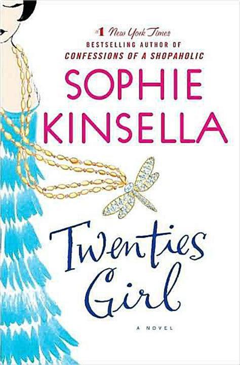 leer twenties girl written by sophie kinsella 2009 edition publisher bantam press hardcover libro e pdf para descargar sophie kinsella books not just shopaholic